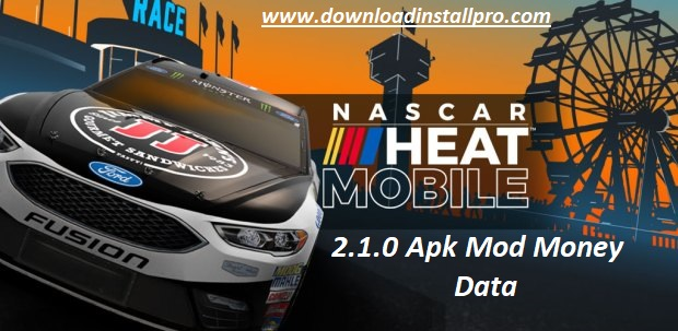 Download NASCAR Heat Mobile 2.1.0 Apk Mod Money Data for Android - featured image